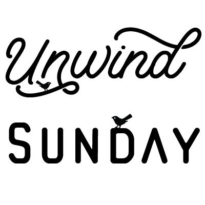 Unwind Sunday